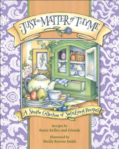 Just a Matter of Thyme: A Simple: Roxie Kelley and