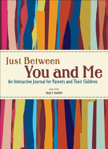 9780740765483: Just Between You and Me: An Interactive Journal for Parents and Their Children