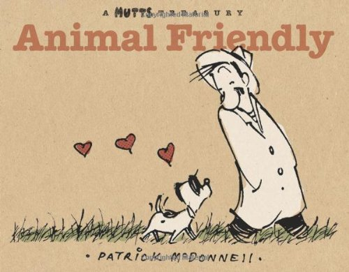 9780740765568: Animal Friendly: A Mutts Treasury
