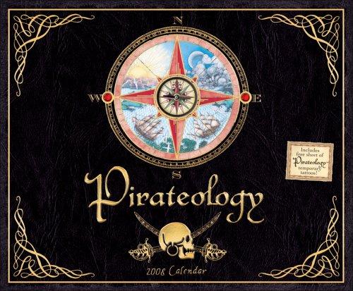 9780740766077: Pirateology: 2008 Wall Calendar