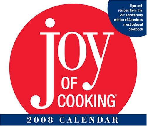 9780740766602: JOY OF COOKING 2008 DTD CALENDAR