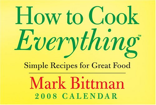 9780740766701: How to Cook Everything: Simple Recipes for Great Food: 2008 Day-to-Day Calendar