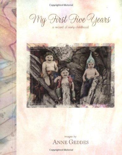 My First Five Years - Fairy Edition: Geddes, Anne