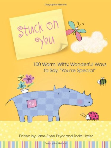 9780740768682: Stuck on You: 100 Warm, Witty, Wonderful Ways to Say, You're Special