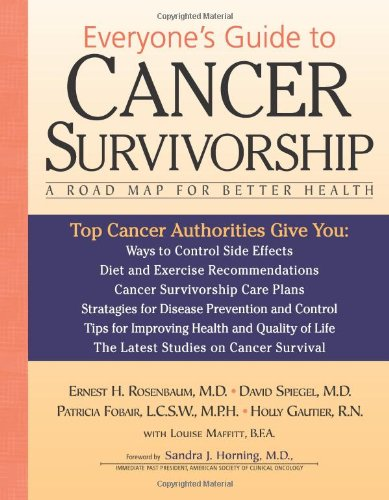 9780740768705: Everyone's Guide to Cancer Survivorship: A Road Map for Better Health