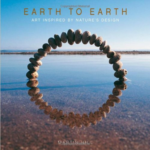 9780740769344: Earth to Earth: Art Inspired By Nature's Design