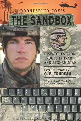 9780740769450: Doonesbury.com's The Sandbox: Dispatches from Troops in Iraq and Afghanistan