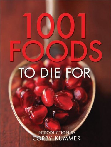 9780740770432: 1001 Foods to Die For