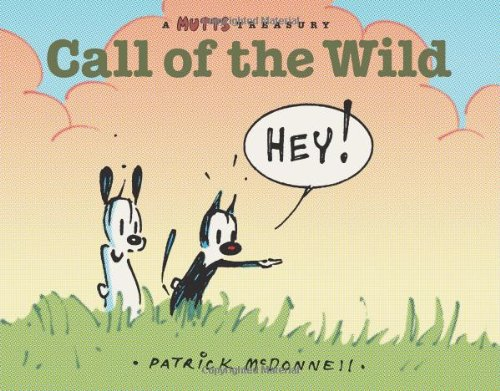 9780740770999: Call of the Wild (Mutts Treasury)