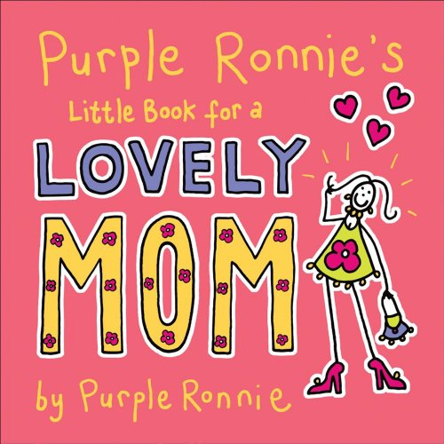 9780740771170: Purple Ronnie's Little Book for a Lovely Mom