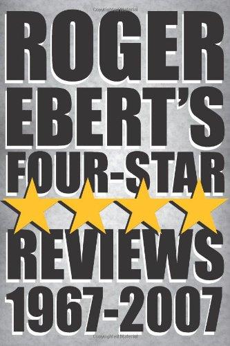 9780740771798: Roger Ebert's Four-Star Reviews 1967-2007