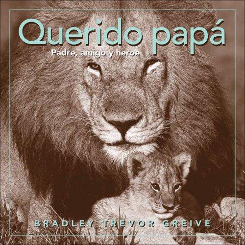 9780740772467: Querido Papa: Padre, Amigo y Heroe