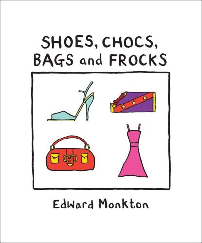 9780740772740: Shoes, Chocs, Bags, and Frocks