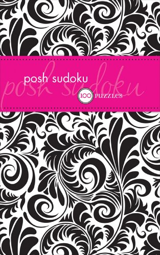 9780740772764: Posh Suduko: 100 Pocket Puzzles