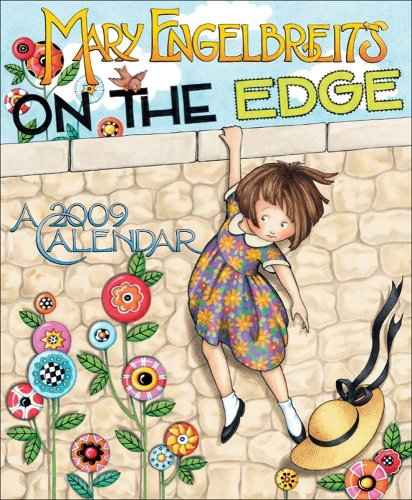 Mary Engelbreit's On the Edge: 2009 Wall Calendar (0740772813) by Mary Engelbreit