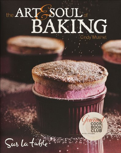 9780740773341: The Art & Soul of Baking