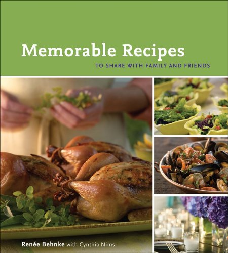 Memorable Recipes: To Share with Family and Friends: Cynthia Nims