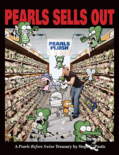 Pearls Sells Out: A Pearls Before Swine Treasury (0740773968) by Pastis, Stephan