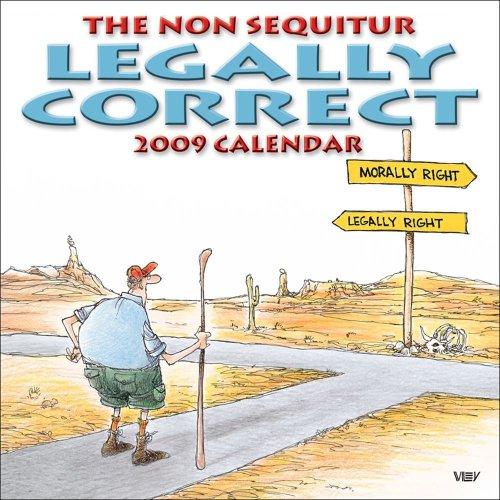 9780740774218: The Non Sequitur Legally Correct Calendar