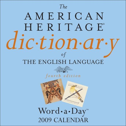 9780740774898: The American Heritage® Dictionary Word-a-Day: 2009 Day-to-Day Calendar