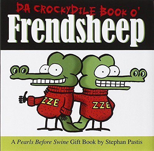 9780740776274: Da Crockydile Book O' Frendsheep (Pearls Before Swine Collection)