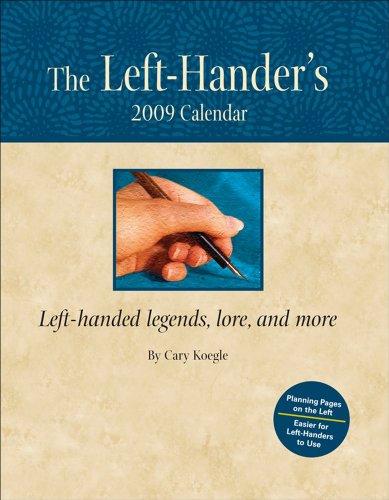 The Left-Hander's: 2009 Desk Calendar: Andrews McMeel Publishing,LLC