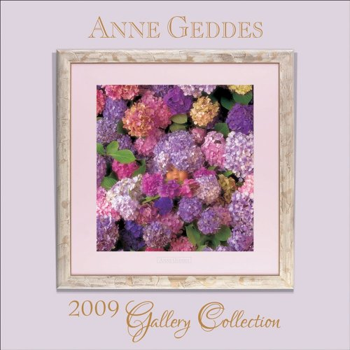 9780740776823: Anne Geddes Gallery Collection 2009 Calendar