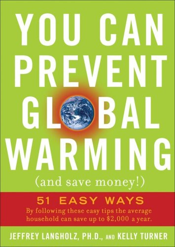 9780740777165: You Can Prevent Global Warming (and Save Money!): 51 Easy Ways