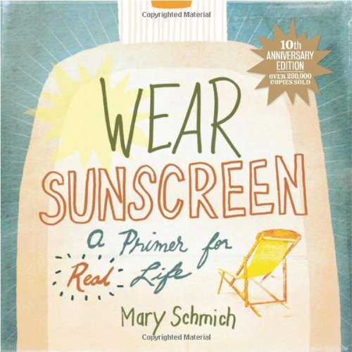 9780740777172: Wear Sunscreen: A Primer for Real Life