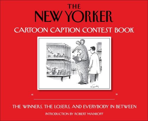 9780740777509: The New Yorker Cartoon Caption Contest Book