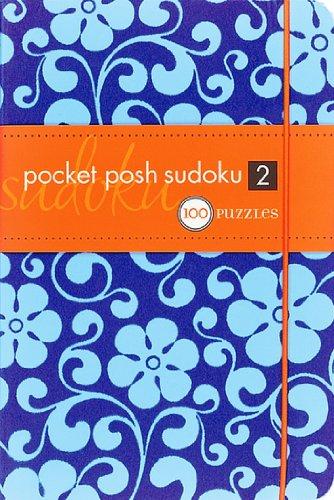 9780740777868: Pocket Posh Sudoku 2: 100 Puzzles (Posh Titles)