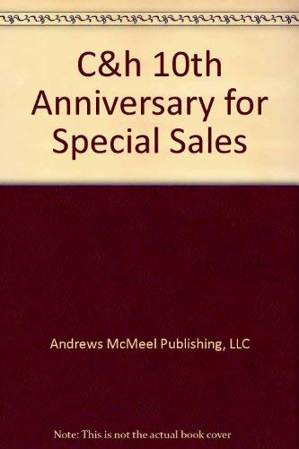 9780740777943: C&h 10th Anniversary for Special Sales