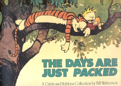 9780740777974: The Days Are Just Packed: A Calvin and Hobbes Collection [Paperback] by Watte...