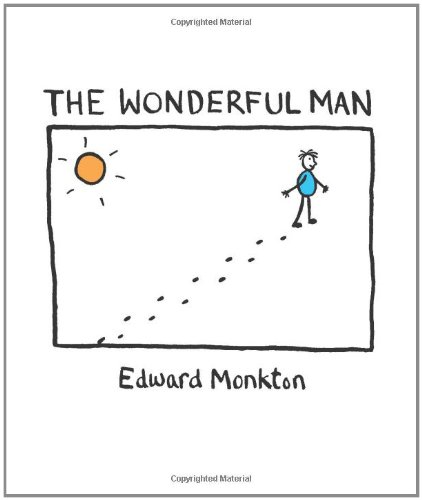 The Wonderful Man: Edward Monkton