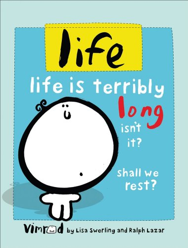 Life: Life is terribly long isn't it? Shall we rest?: Lisa Swerling, Ralph Lazar