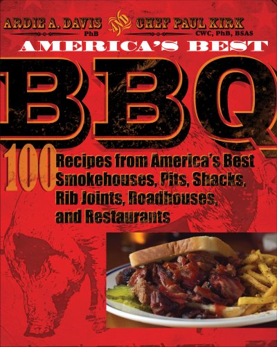 9780740778117: America's Best BBQ: 100 Recipes from America's Best Smokehouses, Pits, Shacks, Rib Joints, Roadhouses, and Restaurants