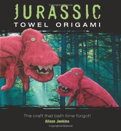 9780740778568: Jurassic Towel Origami