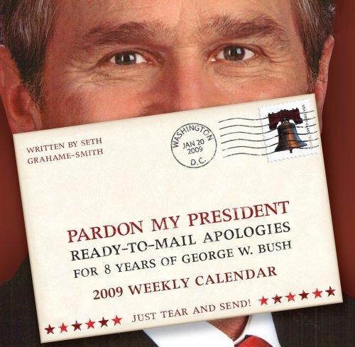 Pardon My President 2009 Weekly Boxed Calendar: Andrews McMeel Publishing,LLC