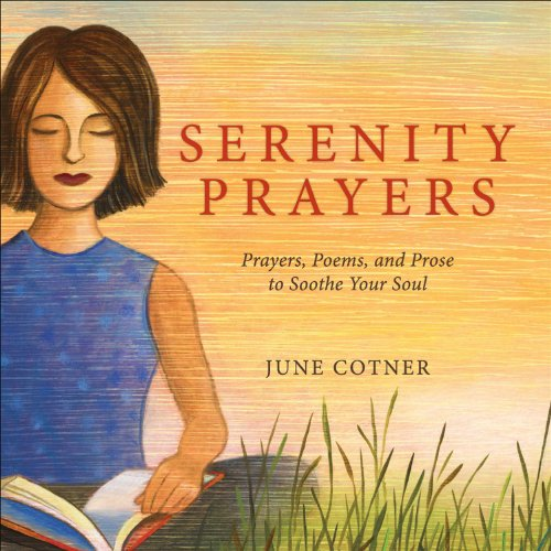 9780740779183: Serenity Prayers: Prayers, Poems, and Prose to Soothe Your Soul