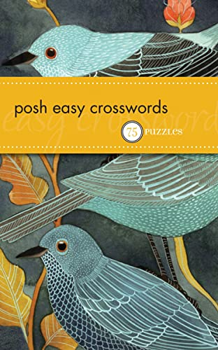 Posh Easy Crosswords: 75 Puzzles: The Puzzle Society