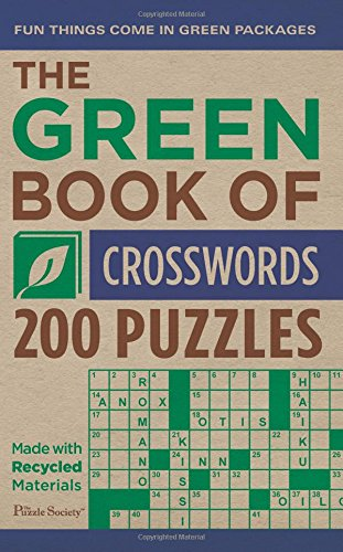 The Green Book of Crosswords: 200 Puzzles: The Puzzle Society