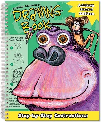 Eyeball Animation Drawing Book: African Safari Edition: Cole, Jeff