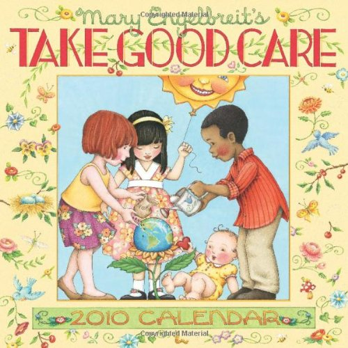 Mary Engelbreit's Take Good Care: 2010 Wall Calendar: Andrews McMeel Publishing,LLC