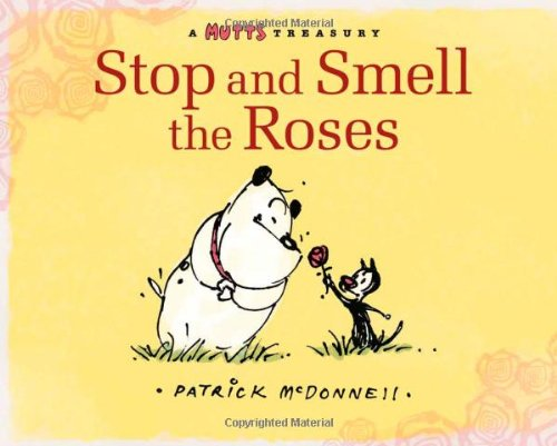 9780740781469: MUTTS TREASURY STOP & SMELL ROSES