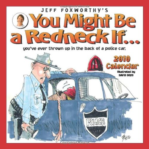 9780740782176: Jeff Foxworthy's You Might Be a Redneck If...: 2010 Wall Calendar