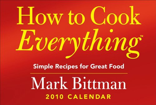 9780740782589: How to Cook Everything?: Simple Recipes for Great Food: 2010 Day-to-Day Calendar