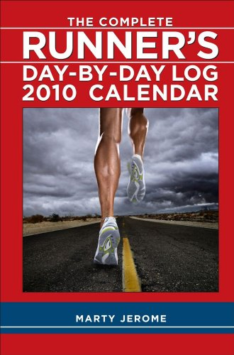 9780740783395: The Complete Runner's Day-By-Day Log: 2010 Desk Calendar