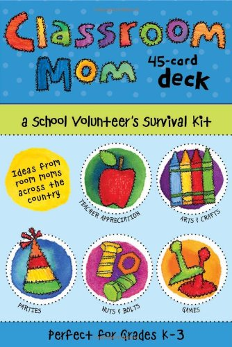 9780740784354: Classroom Mom Deck: A School Volunteer's Survival Kit