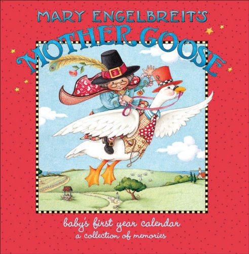 9780740784361: Mary Engelbreit's Mother Goose: Baby's First Year Keepsake Wall Calendar