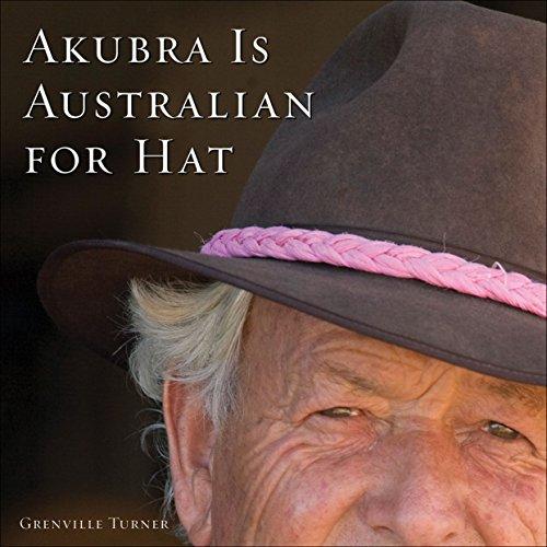 9780740785054: Akubra Is Australian for Hat